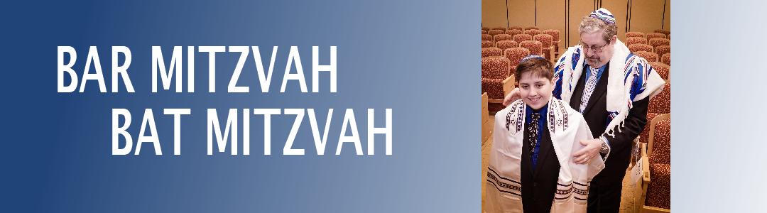 Bar Mitzvah & Bat Mitzvah