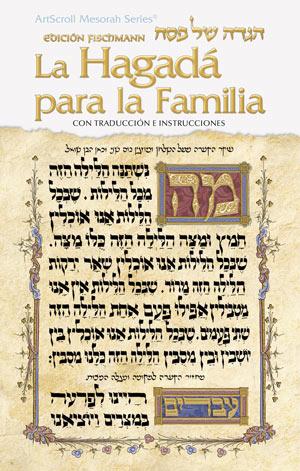 The Family Haggadah - Spanish Edition