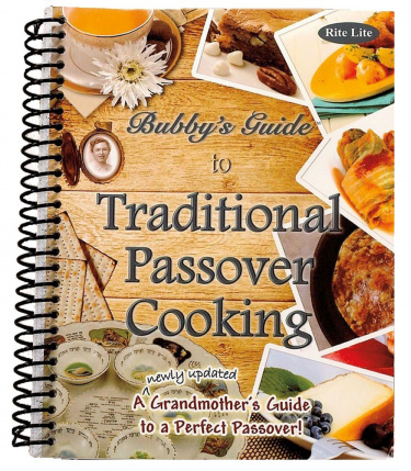 Bubby's Guide to Traditional Passover Cooking